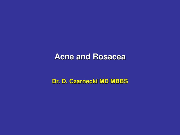 acne and rosacea n.