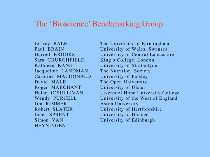 The 'Bioscience' Benchmarking Group