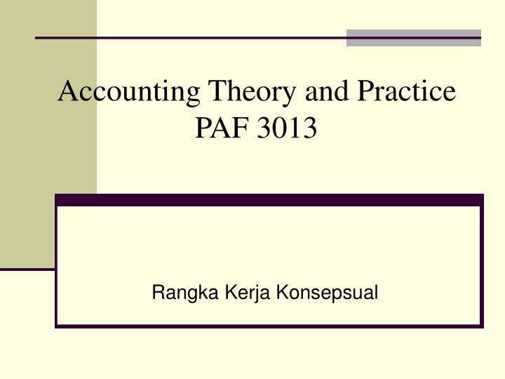 accounting theory and practice paf 3013 n.
