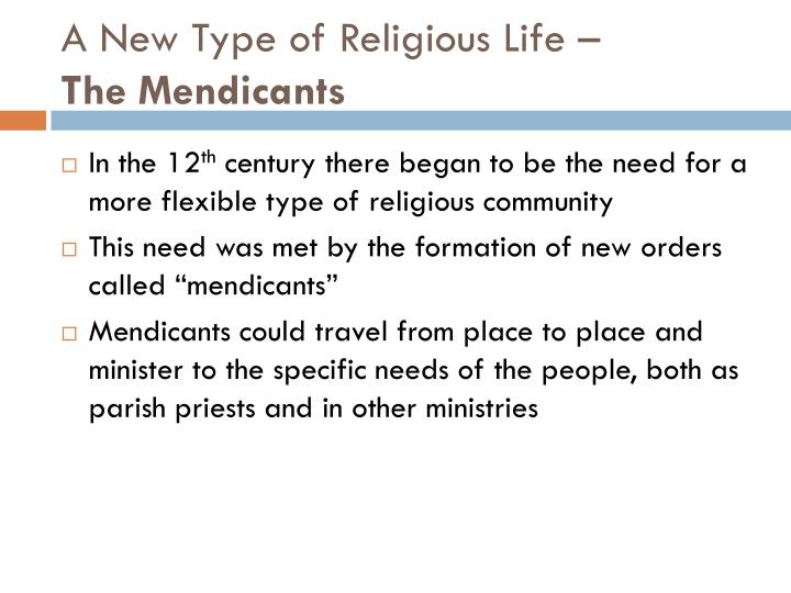 A New Type of Religious Life –