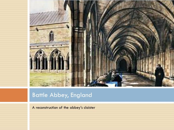 Battle Abbey, England