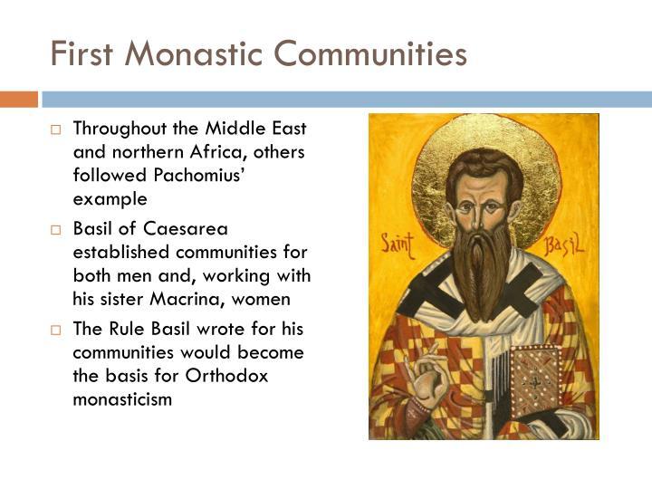 First Monastic Communities