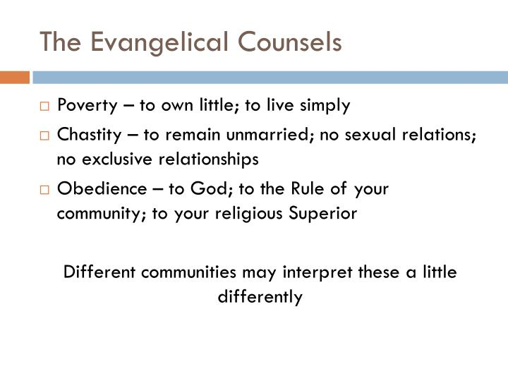 The Evangelical Counsels
