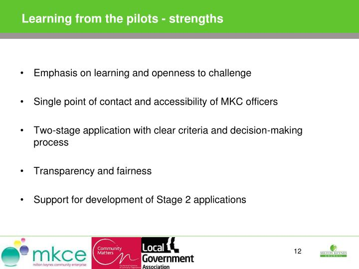 Learning from the pilots - strengths