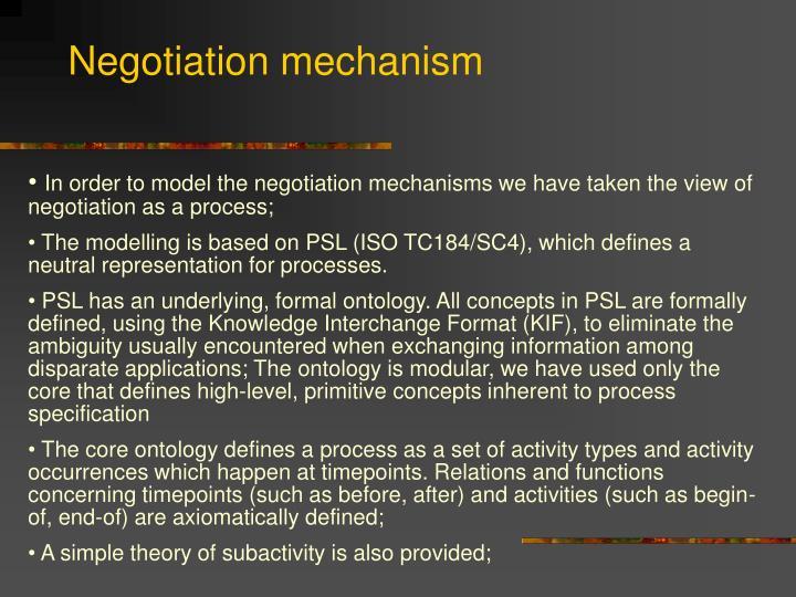 Negotiation mechanism