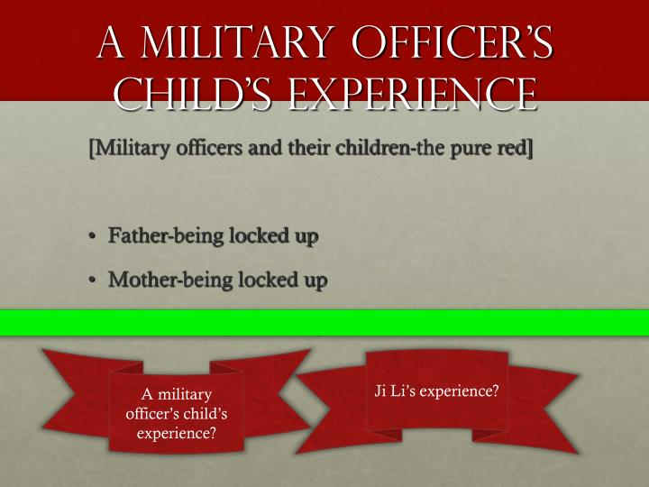 A military officer's child's experience
