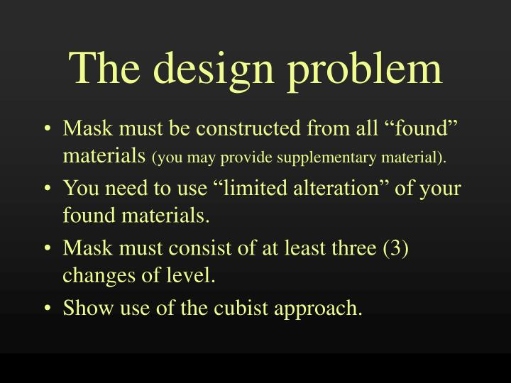 The design problem
