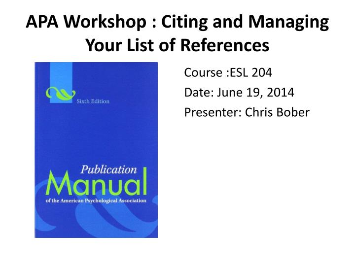 apa workshop citing and managing your list of references n.