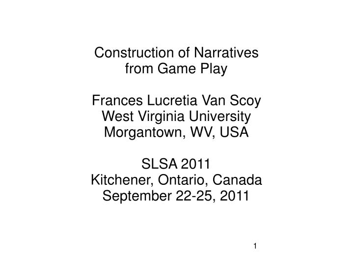 Construction of Narratives