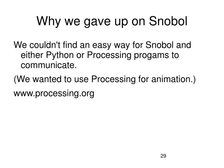 Why we gave up on Snobol