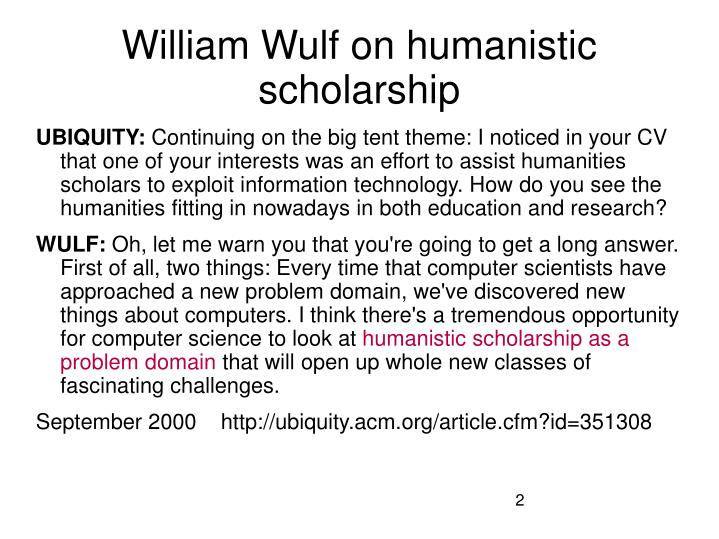 William wulf on humanistic scholarship