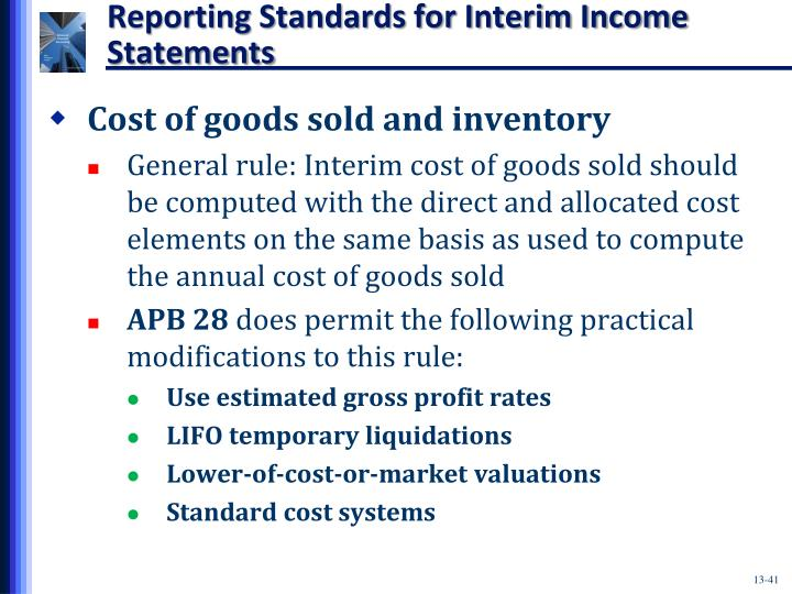 Reporting Standards for Interim Income Statements