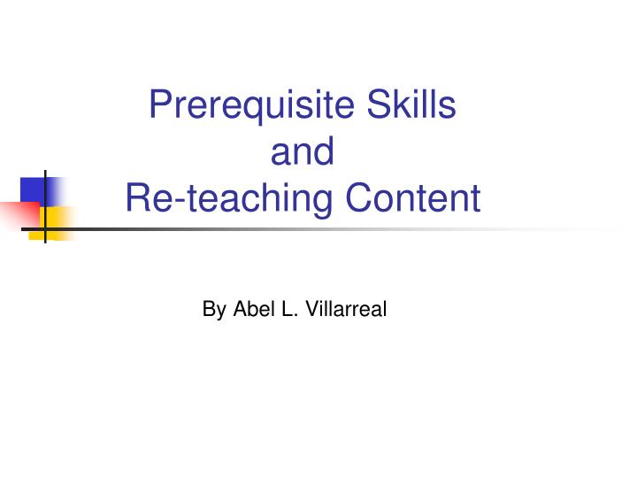 prerequisite skills and re teaching content n.