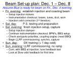 beam set up plan dec 1 dec 8