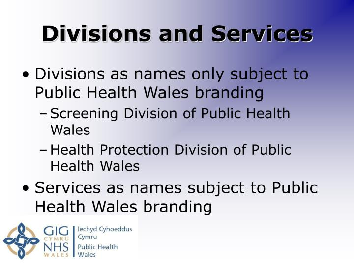 Divisions and Services
