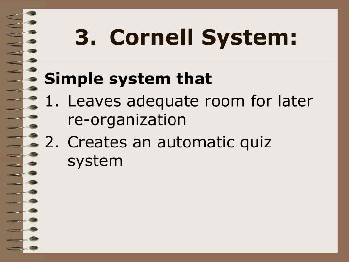 3.Cornell System: