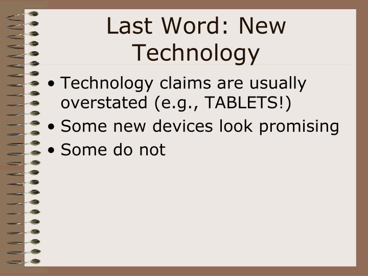 Last Word: New Technology