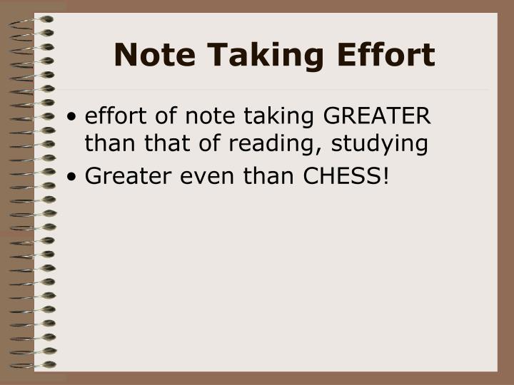 Note Taking Effort