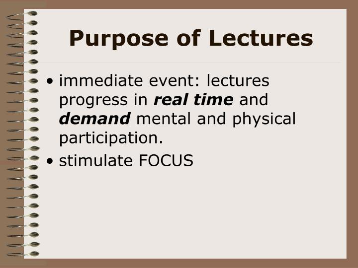 Purpose of Lectures