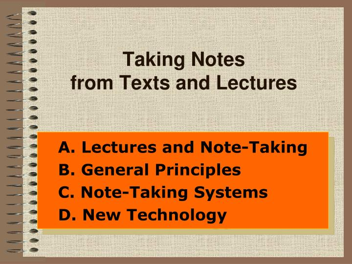 Taking notes from texts and lectures