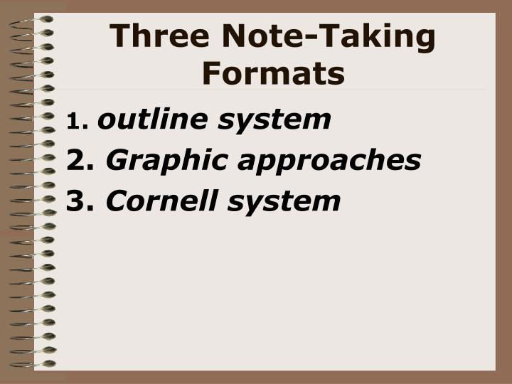 Three Note-Taking Formats