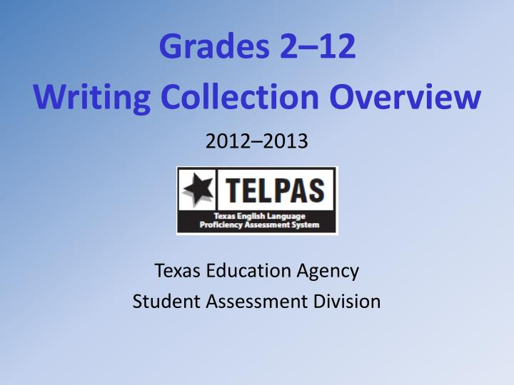 grades 2 12 writing collection overview n.