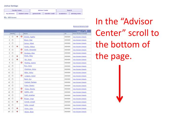 "In the ""Advisor Center"" scroll to the bottom of the page."