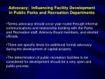 advocacy influencing facility development in public parks and recreation departments