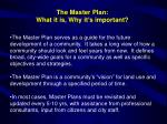 the master plan what it is why it s important