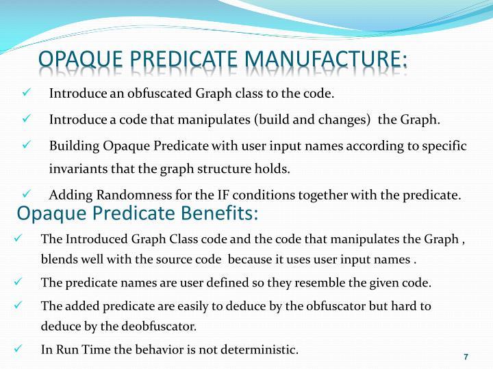 Opaque Predicate Manufacture: