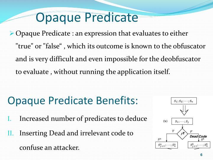 Opaque Predicate