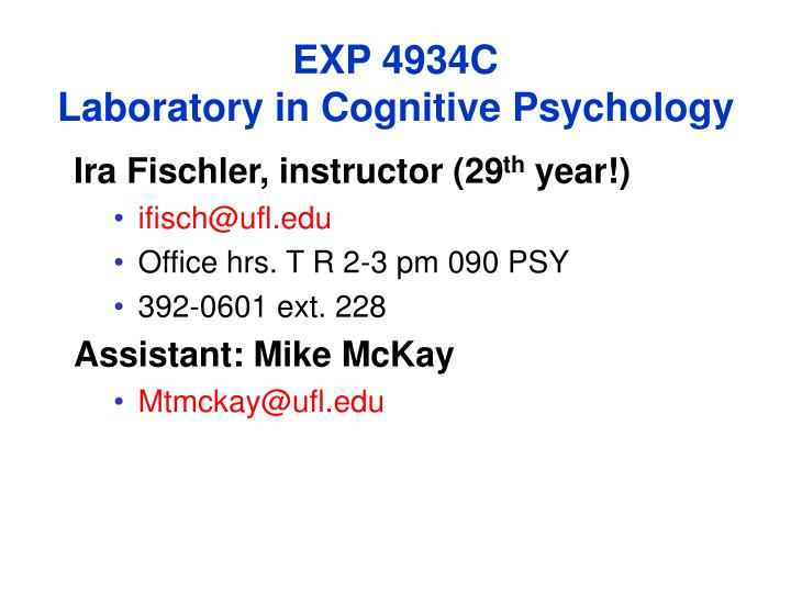 exp 4934c laboratory in cognitive psychology n.