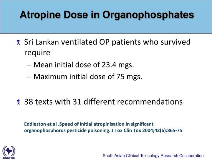 Atropine dose in organophosphates