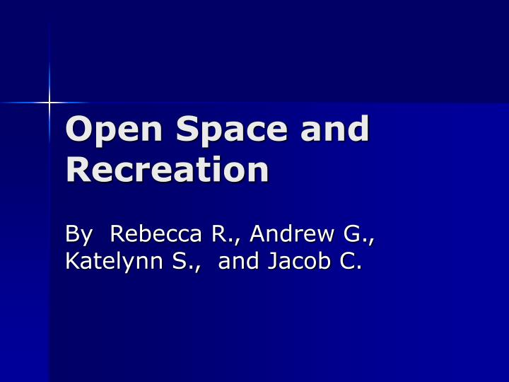open space and recreation n.