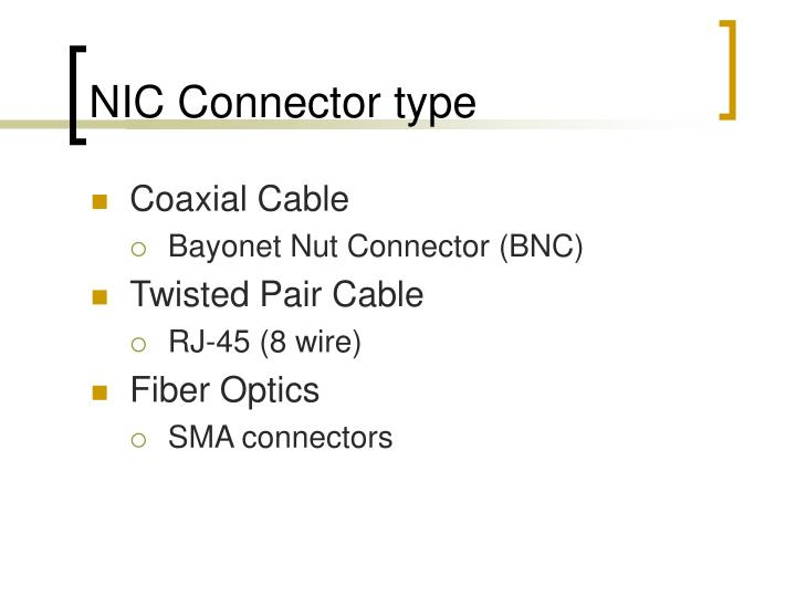 NIC Connector type