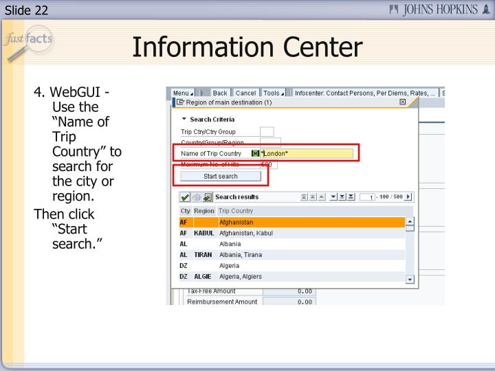 "4. WebGUI - Use the ""Name of Trip Country"" to search for the city or region."