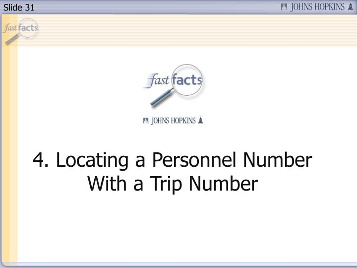 4. Locating a Personnel Number With a Trip Number