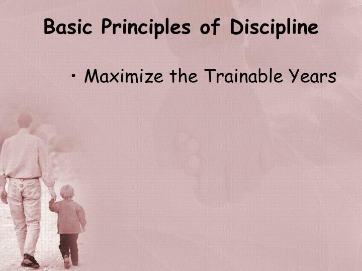 Basic Principles of Discipline