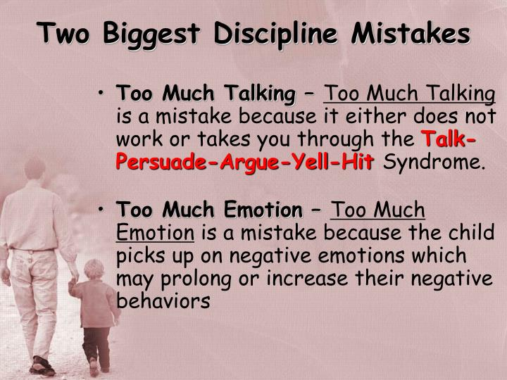 Two Biggest Discipline Mistakes
