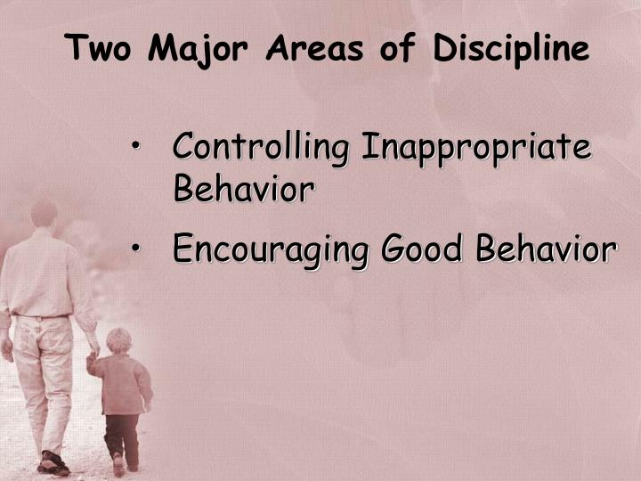 Two Major Areas of Discipline