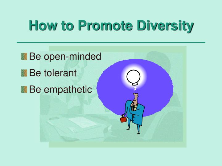 How to Promote Diversity