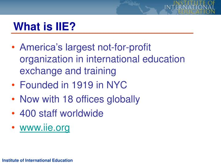What is IIE?