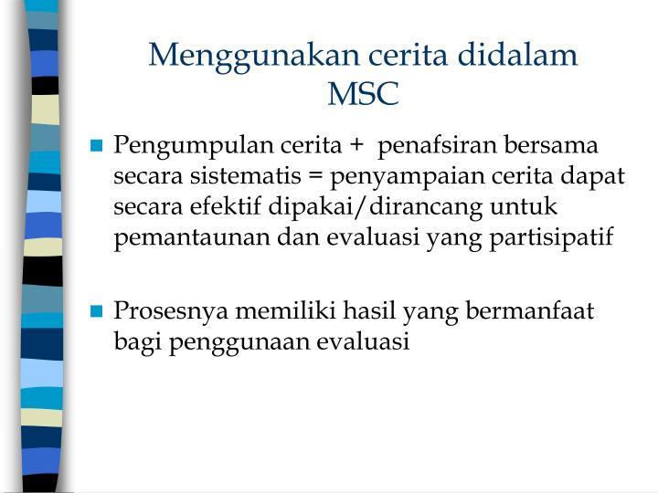 Menggunakan cerita didalam MSC