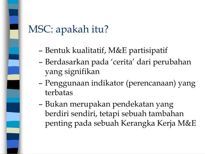 Msc apakah itu