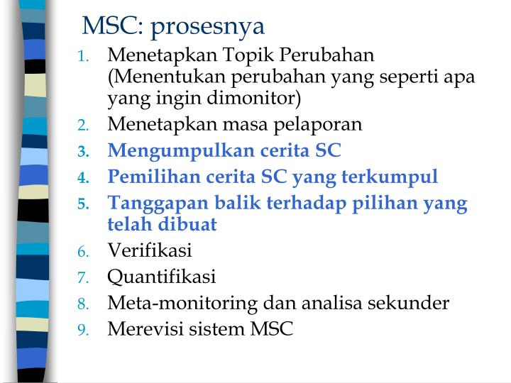 MSC: prosesnya