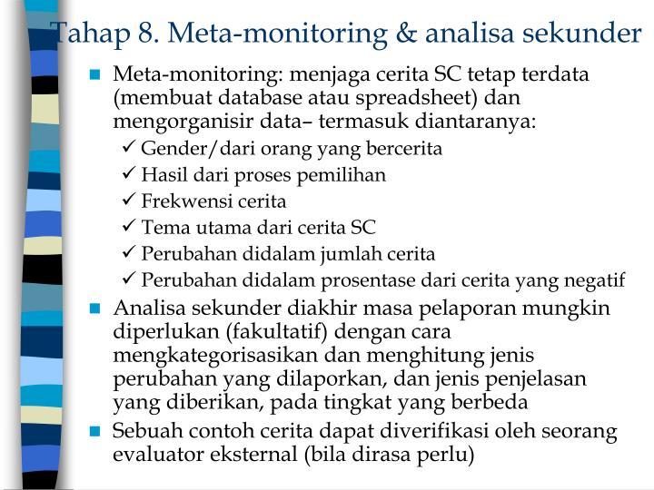 Tahap 8. Meta-monitoring & analisa sekunder