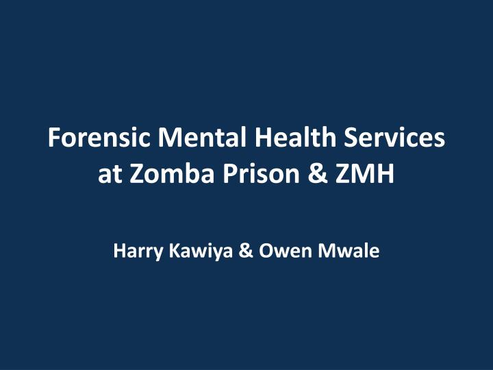 forensic mental health services at zomba prison zmh n.