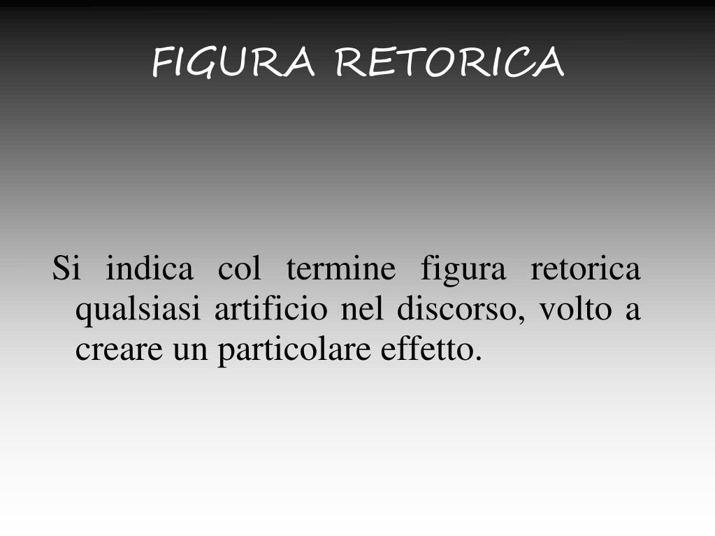 Ppt Figura Retorica Powerpoint Presentation Free Download Id