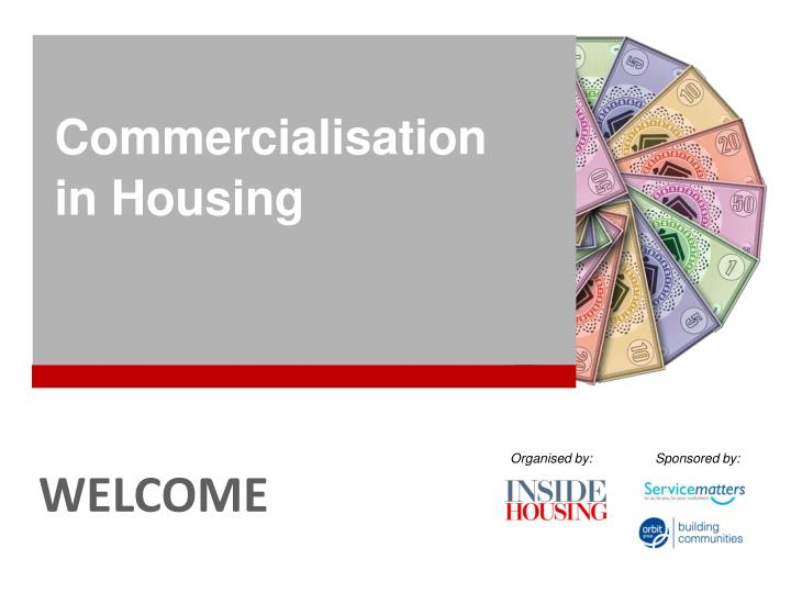 commercialisation in housing n.