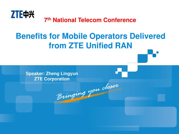 benefits for mobile operators delivered from zte unified ran n.